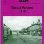 Clara & Ferbane 1910 Ordnance Survey Map
