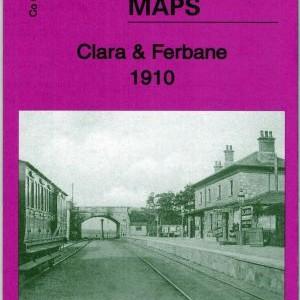Clara & Ferbane 1910 Ordnance Survey Map