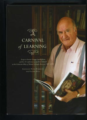 A Carnival Of Learning, Essays To Honour George Cunningham And His 50 Conferences On Medieval Ireland In The Cistercian Abbey Of Mount St Joseph's, Roscrea, 1987-2012