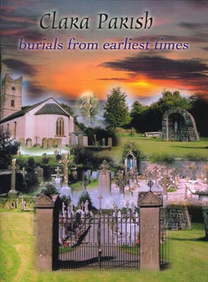 Clara Parish Burials From Earliest Times