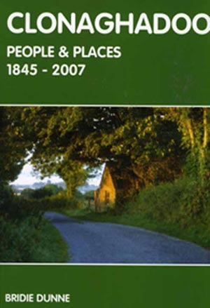 Clonaghadoo People And Places, 1845 – 2007