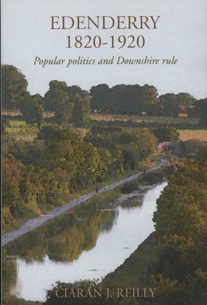Edenderry 1820-1920, Popular Politics And Downshire Rule