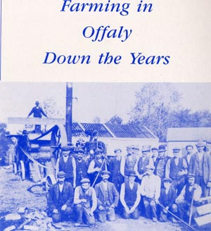 Farming In Offaly Down The Years