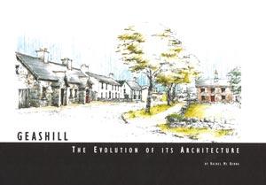 Geashill – The Evolution of its Architecture  1