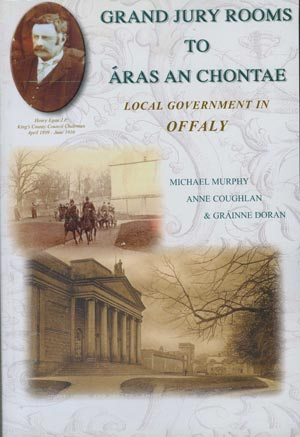 Grand Jury Rooms To Áras On Chontae, Local Government In Offaly