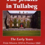 The Jesuits in Tullabeg, the early years, Book One  1