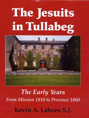 The Jesuits In Tullabeg Book One