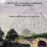 Kilbride, Clara: A Study of its Archaeology, Architecture, History and Folklore 1