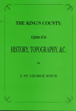 The Kings County, Epitome Of Its History & Topography