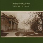 Legal Offaly: the county courthouse at Tullamore and the legal profession in County Offaly from the 1820s to the present day  1