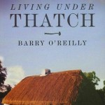 Living under Thatch [Offaly's thatched houses]  1