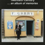 The people of Tullamore in the twentieth century, an album of memories 1