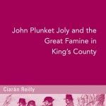 John Plunket Joly and the Great Famine in King's County  1