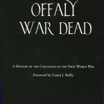 Offaly war dead: a history of the casualties of the First World War  1