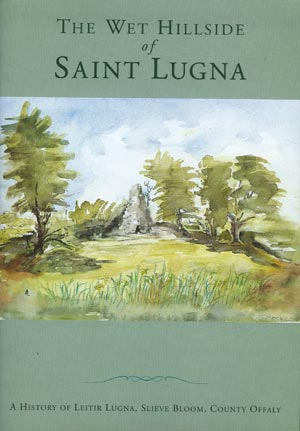 The Wet Hillside Of Saint Lugna