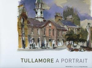 Tullamore, A Portrait
