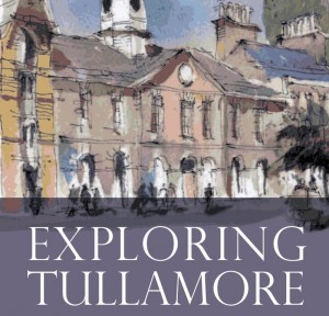 Exploring Tullamore - A Guide