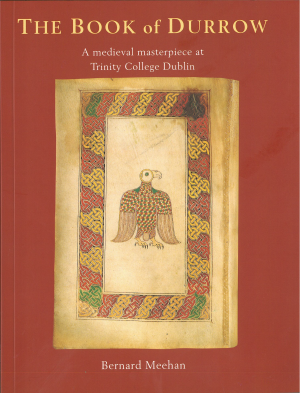 The Book Of Durrow By Bernard Meehan