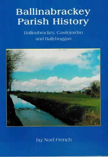 Ballinabrackey Parish History Ballinabrackey, Castlejordan And Ballyboggan