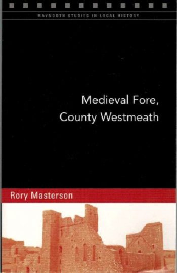 Medieval Fore, County Westmeath – Rory Masterson