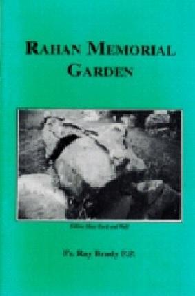 Rahan Memorial Garden – Fr. Ray Brady