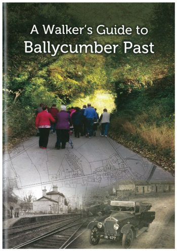 A Walkers Guide To Ballycumber Past