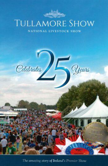 Tullamore Show 25th Anniversary