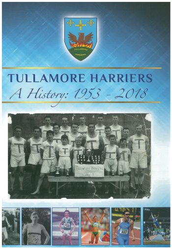 Tullamore Harriers A History: 1953-2018