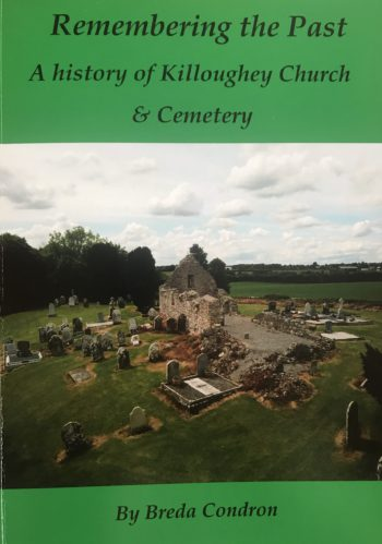 Remembering The Past: A History Of Killoughey Church And Cemetery