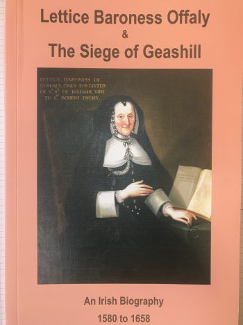 Lettice Baroness Offaly And The Siege Of Geashill. By Clemens Von Ow