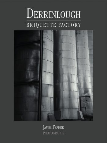 Derrinlough Briquette Factory – James Fraher Photographs
