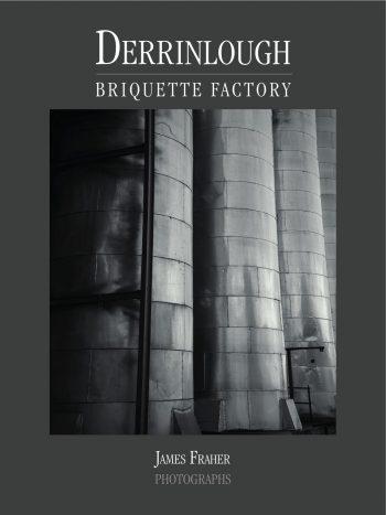 Derrinlough Briquette Factory – James Fraher Photographs