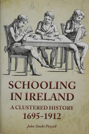 Schooling In Ireland, A Clustered History 1695-1912