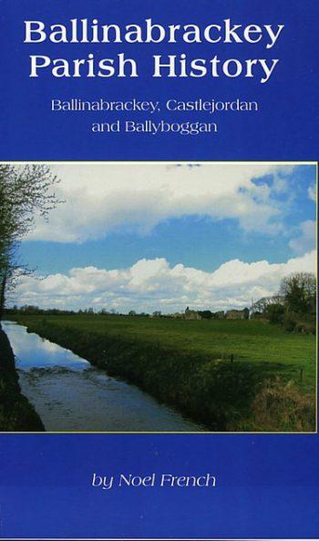 Ballinabrackey Parish History – Noel French