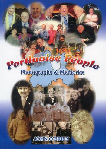 Portlaoise People: Photographs & Memories – John O'Brien