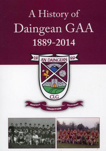 A History Of Daingean GAA 1889 – 2014 – Sean McEvoy.