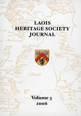 Laois Heritage Society Journal, Volume 3. 2006