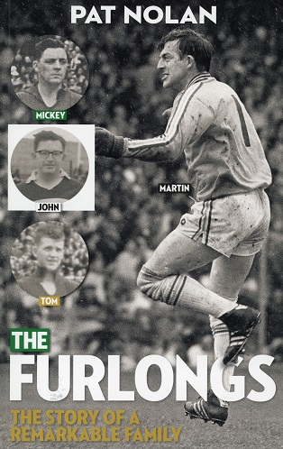 The Furlongs, The Story Of A Remarkable Family – Pat Nolan.