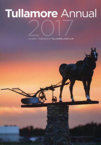 Tullamore Annual 2017 – Volume 5.