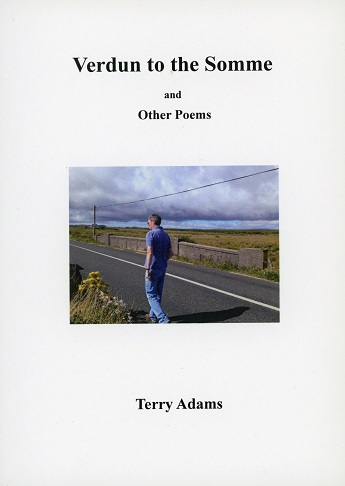 Verdun To The Somme & Other Poems – Terry Adams.