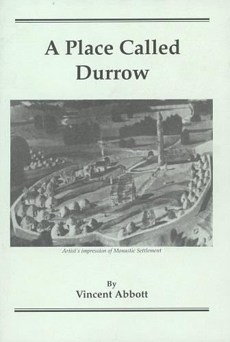 A Place Called Durrow – Vincent Abbott.