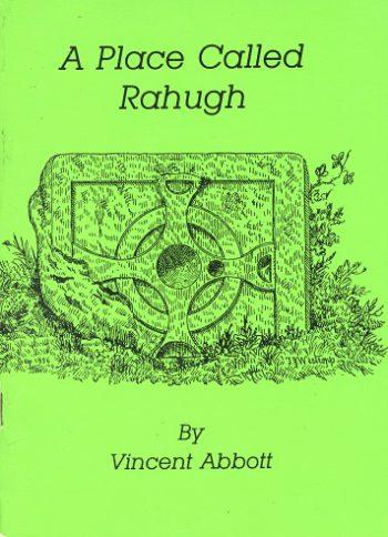 A Place Called Rahugh – Vincent Abbott.