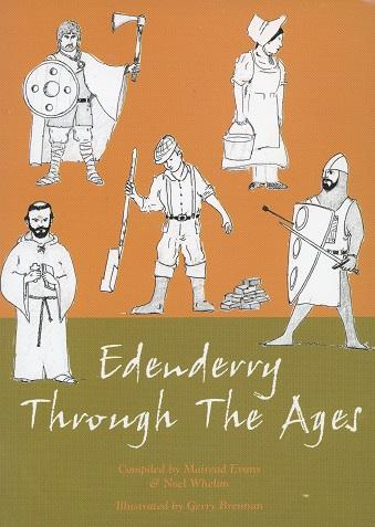 Edenderry Through The Ages – Mairead Evans & Noel Whelan.
