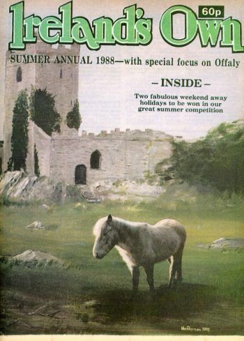 Ireland's Own Summer Annual 1988 – With A Special Focus On Offaly.