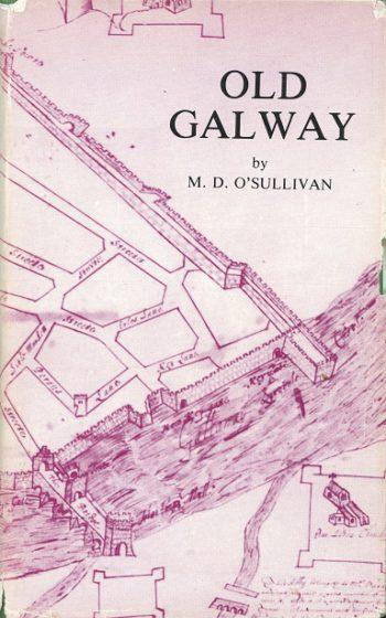 Old Galway – M. D. O'Sullivan.