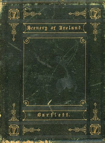 The Scenery And Antiquities Of Ireland – W. H. Bartlett.