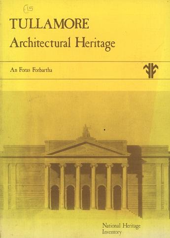 Tullamore Architectural Heritage – William Garner.