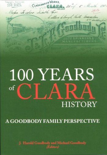 100 Years Of Clara History – J. Harold Goodbody And Michael Goodbody
